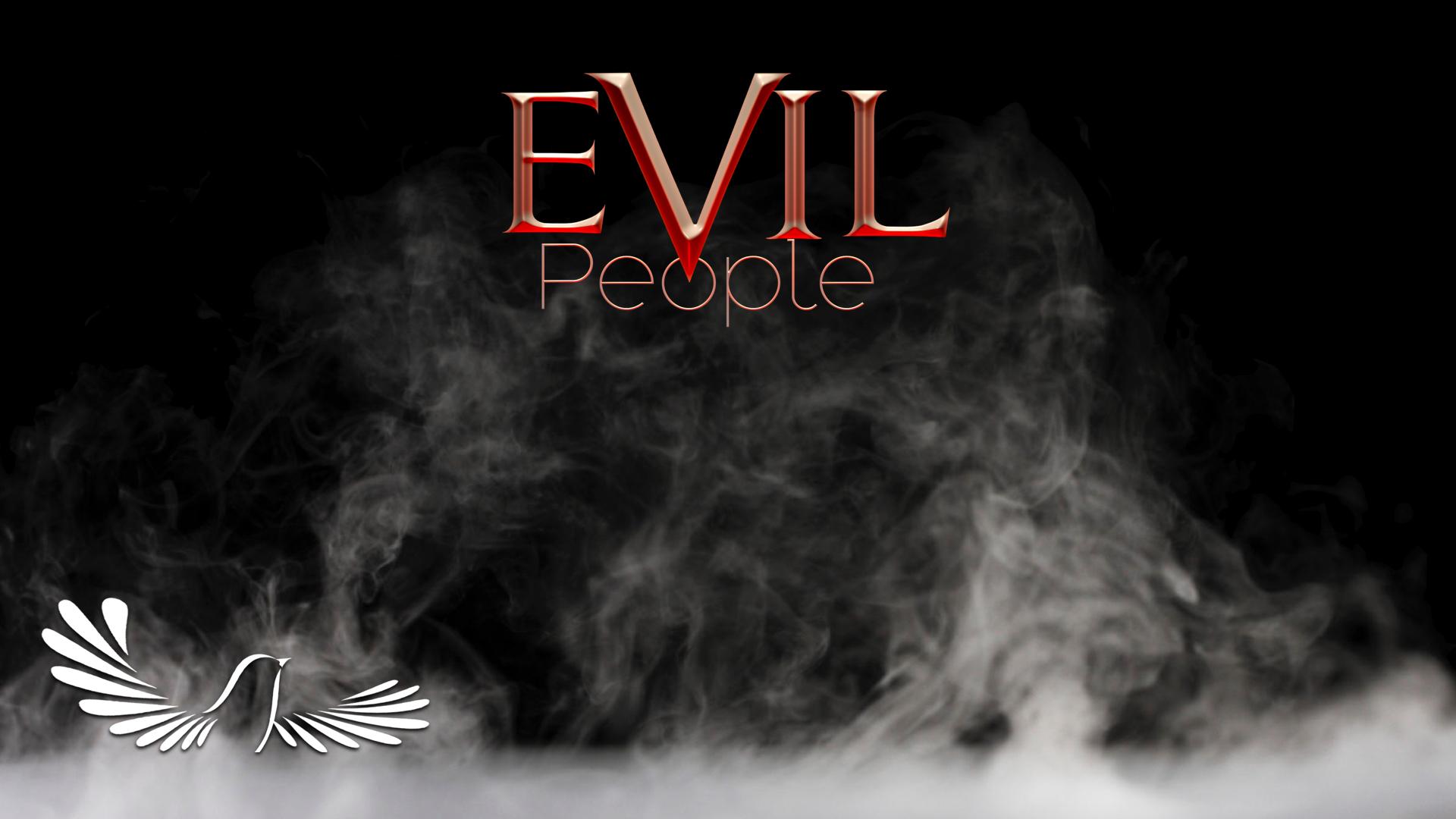 Evil People   Torah Family