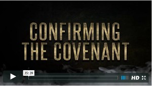Confirming the Covenant