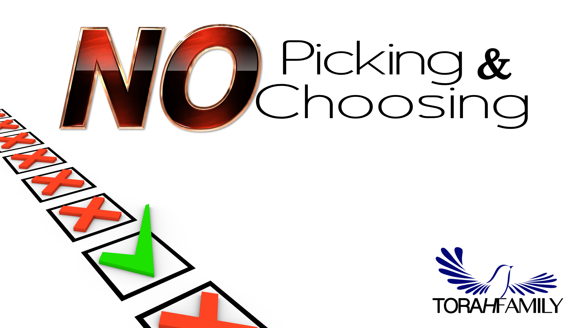No Picking & Choosing